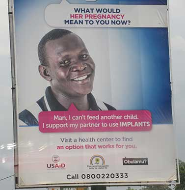 Billboards in Uganda advertising contraception.